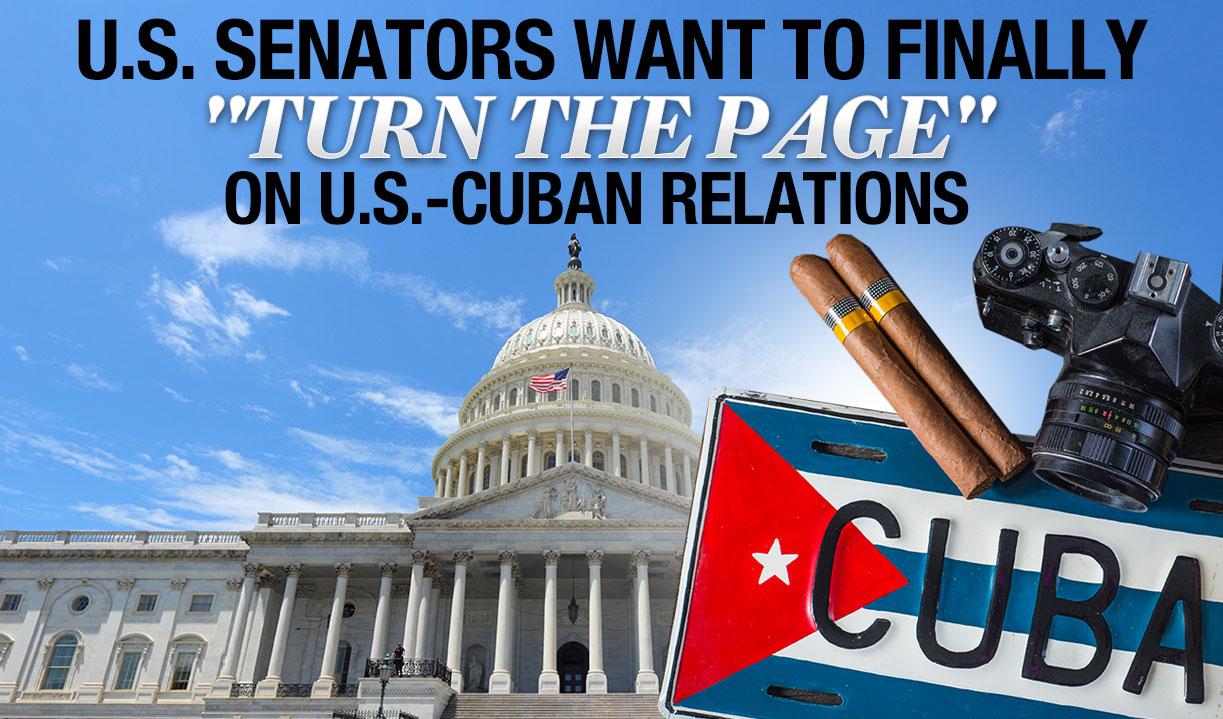 U.S. Senators Want to Finally Turn the Page on U.S.-Cuban Relations